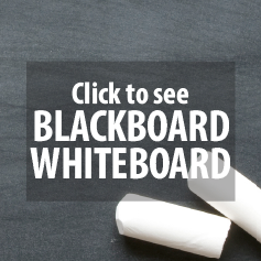 BLACKBOARD & WHITEBOARD
